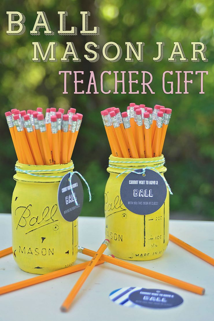 Ball Mason Jar Teacher Gift - easy, diy teacher gift