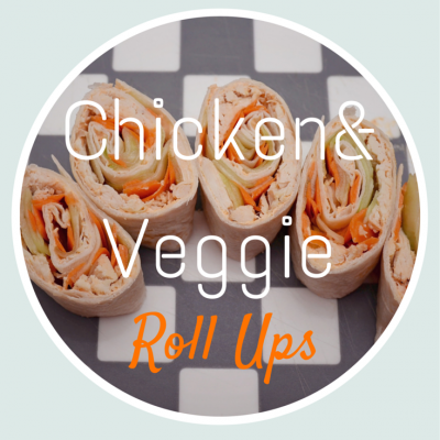 Chicken and Veggie Roll Ups