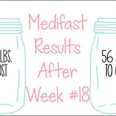 Medifast Journey | Week #18