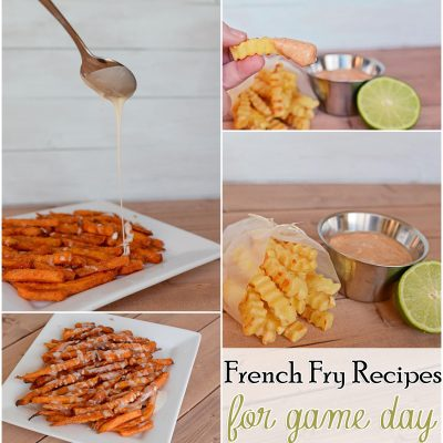 French Fry Recipes for Game Time