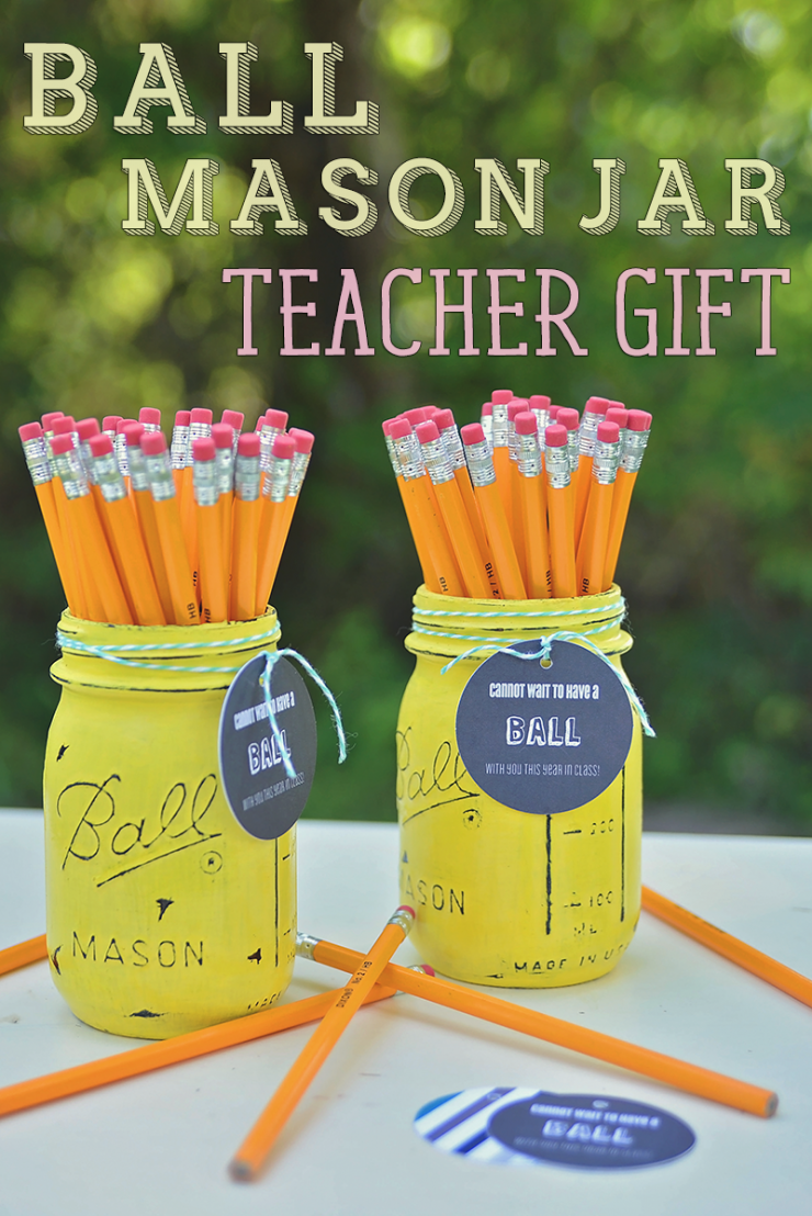 Ball Mason Jar Teacher Gift