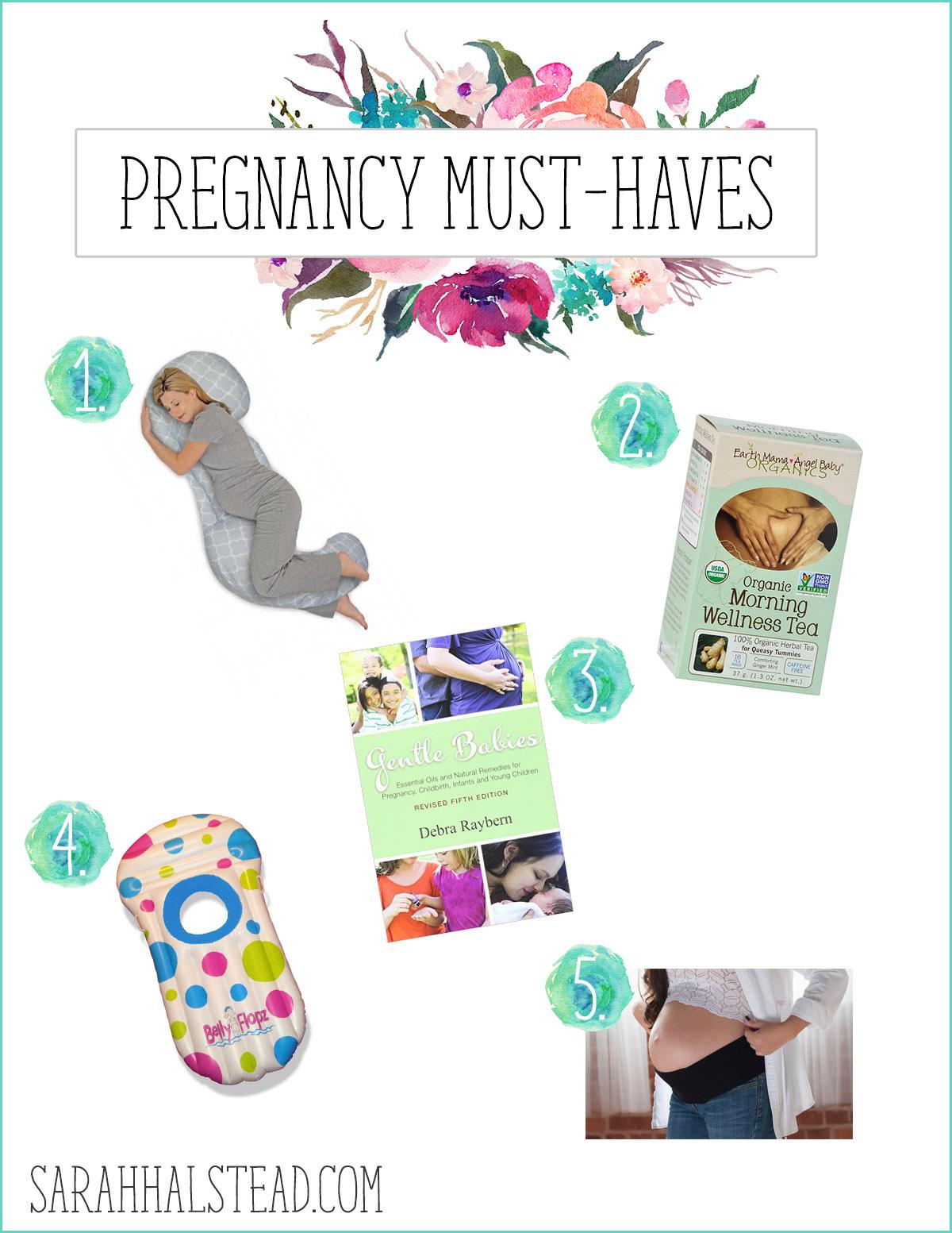 Pregnancy Must Haves Sarah Halstead
