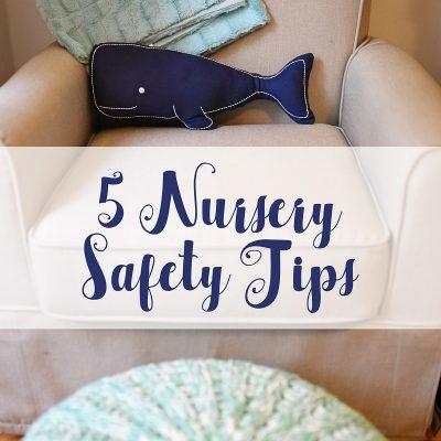 Nursery Safety Tips