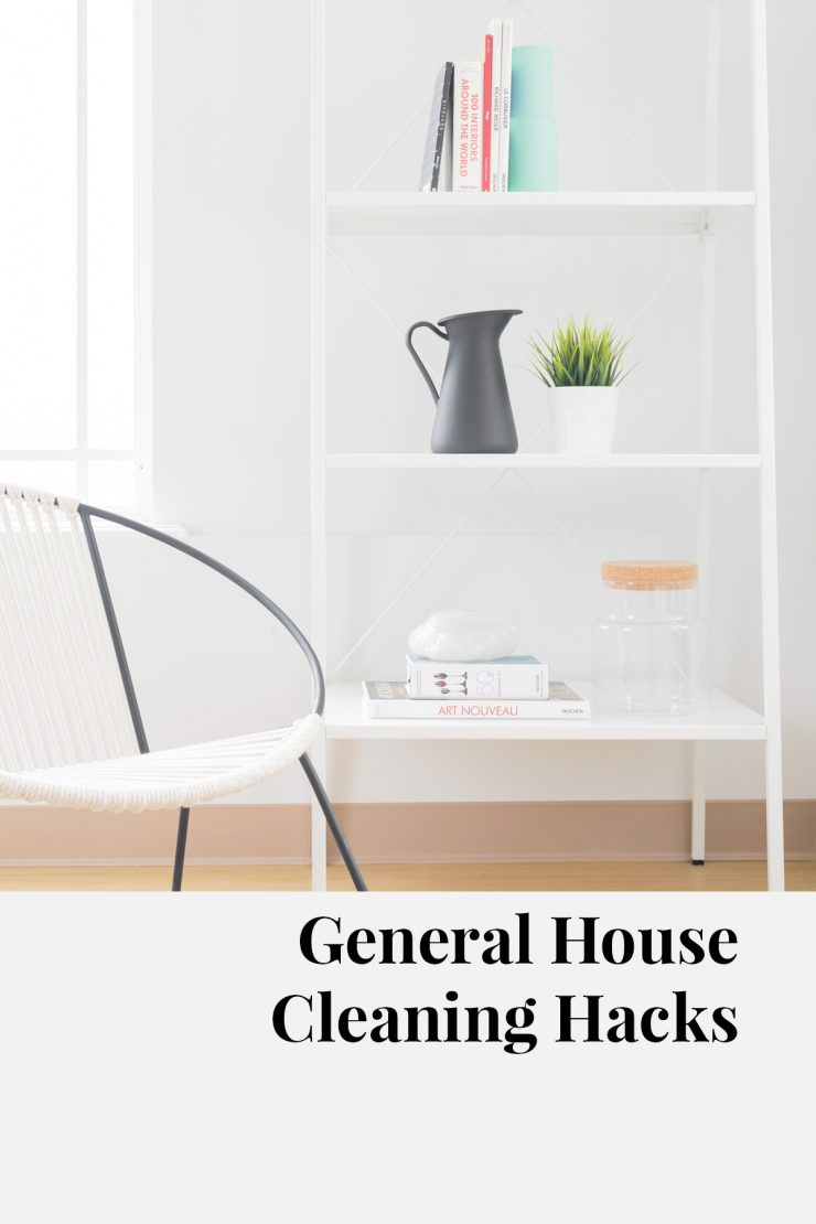 General House Cleaning Hacks
