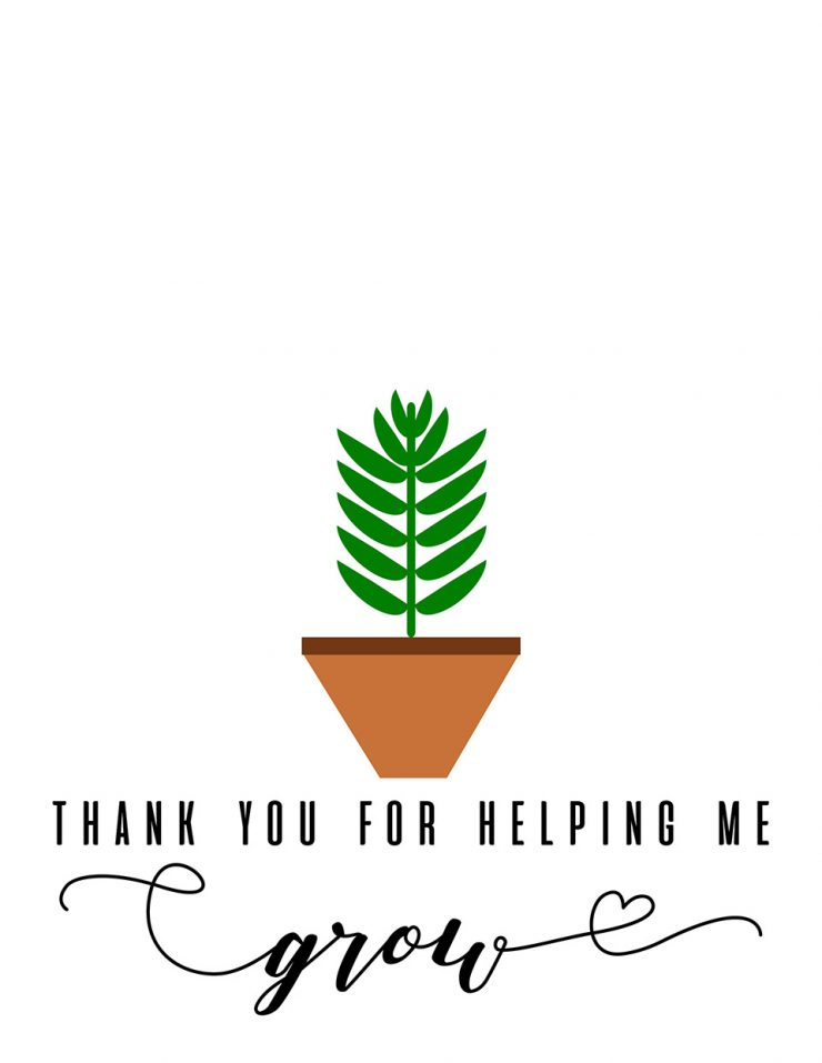This is a graphic of Impertinent Thanks for Helping Me Grow Free Printable